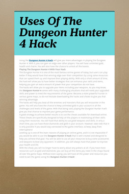 Uses Of The Dungeon Hunter 4 Hack