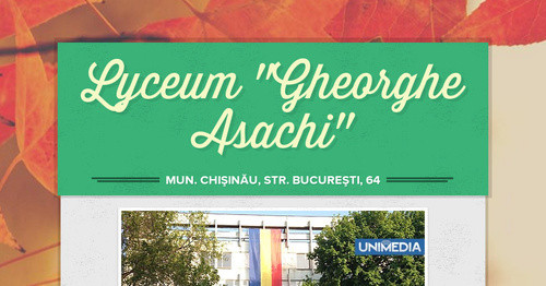 "Lyceum ""Gheorghe Asachi"""