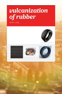 vulcanization of rubber