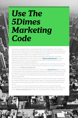 Use The 5Dimes Marketing Code