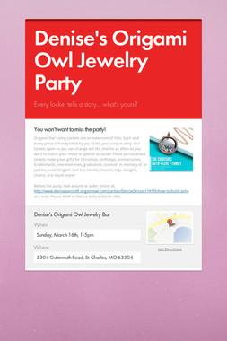 Denise's Origami Owl Jewelry Party