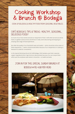 Cooking Workshop & Brunch @ Bodega