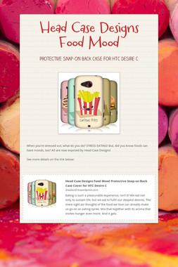Head Case Designs Food Mood
