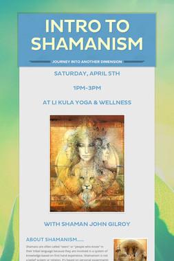 Intro to Shamanism