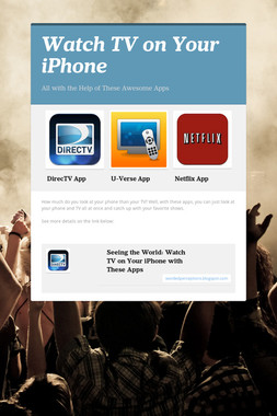 Watch TV on Your iPhone