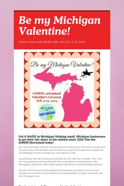 Be my Michigan Valentine!