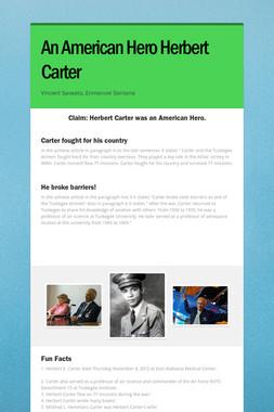 An American Hero Herbert Carter