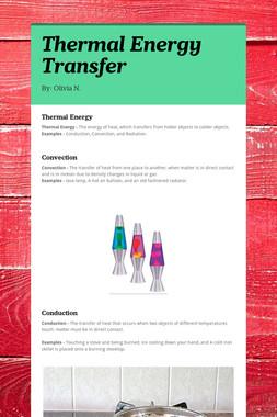 Thermal Energy Transfer