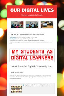 Our Digital Lives