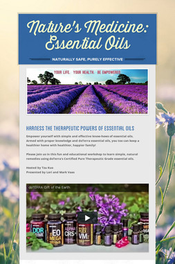 Nature's Medicine: Essential Oils
