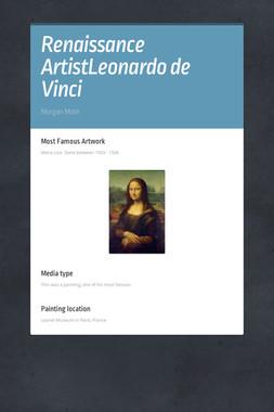 Renaissance ArtistLeonardo de Vinci