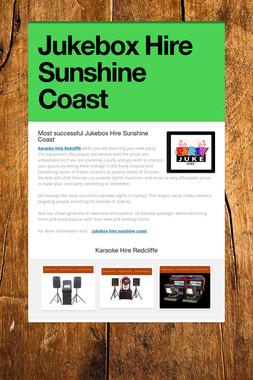 Jukebox Hire Sunshine Coast