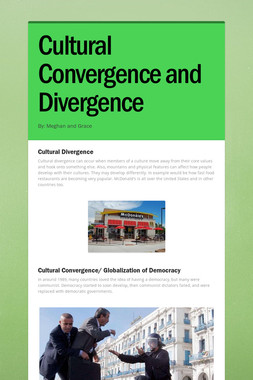 Cultural Convergence and Divergence