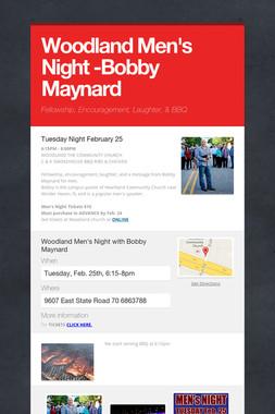 Woodland Men's Night -Bobby Maynard