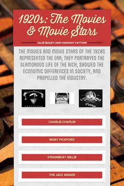 1920s: The Movies & Movie Stars
