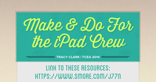 Make & Do For the iPad Crew