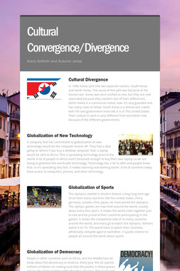 Cultural Convergence/Divergence