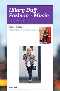 Hilary Duff: Fashion + Music