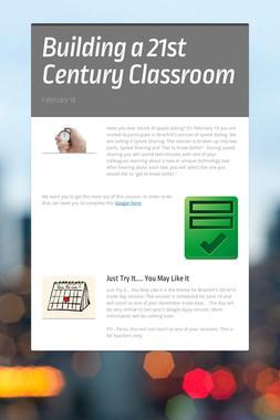 Building a 21st Century Classroom