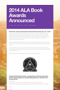 2014 ALA Book Awards Announced
