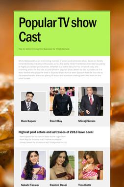 Popular TV show Cast