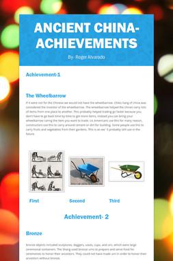 Ancient China- Achievements
