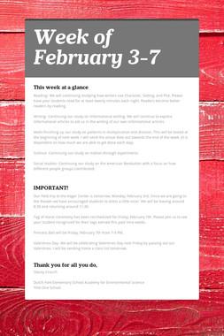 Week of February 3-7