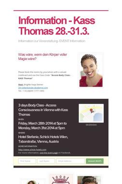 Information - Kass Thomas 28.-31.3.