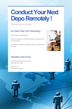 Conduct Your Next Depo Remotely !