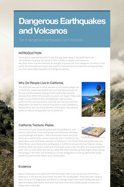 Dangerous Earthquakes and Volcanos