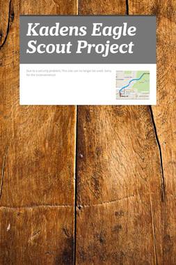 Kadens Eagle Scout Project