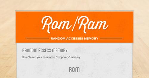 Rom/Ram