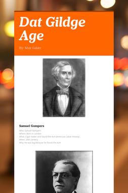 Dat Gildge Age