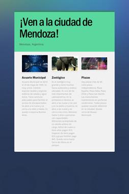 ¡Ven a la ciudad de Mendoza!