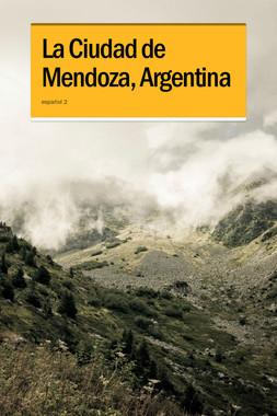 La Ciudad de Mendoza, Argentina