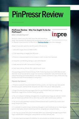 PinPressr Review