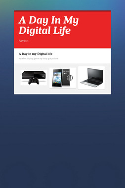 A Day In My Digital  Life