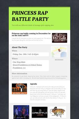 PRINCESS RAP BATTLE PARTY