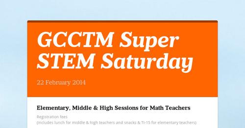 GCCTM Super STEM Saturday