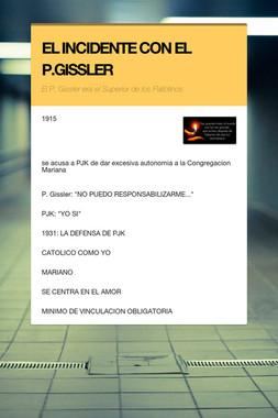 EL INCIDENTE CON EL P.GISSLER