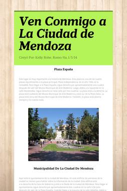 Ven Conmigo a La Ciudad de Mendoza