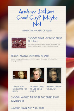 Andrew Jackson: Good Guy? Maybe Not