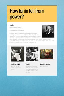 How lenin fell from power?