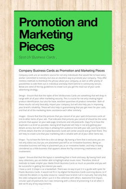 Promotion and Marketing Pieces