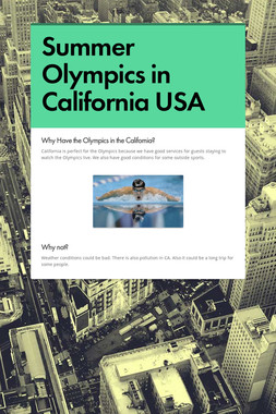 Summer Olympics in California USA
