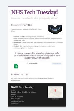 NHS Tech Tuesday!