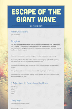 Escape of the Giant Wave