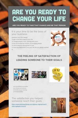 Are you ready to change your life