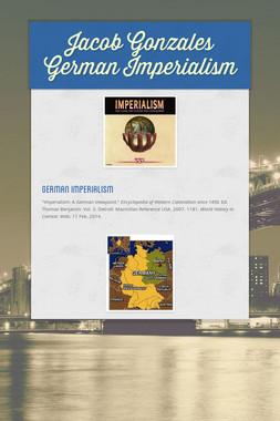 Jacob Gonzales German Imperialism
