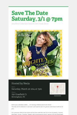 Save The Date Saturday, 3/1 @ 7pm